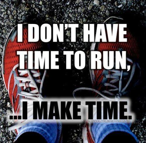 I don't have time to run